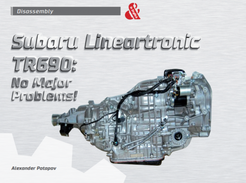 Subaru Lineartronic TR690: no major problems! - The AKPPro